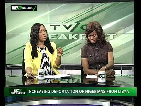 TVC Breakfast 14th August 2017 | Increasing Deportation of Nigerians from Libya