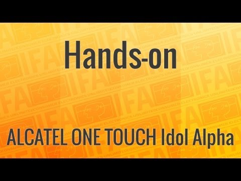 Hands-on: ALCATEL ONE TOUCH Idol Alpha