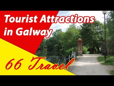 List 8 Tourist Attractions in Galway, Ireland | Travel to Europe