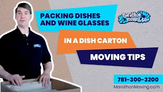 Packing Dishes and Wine Glasses in a Dish Carton, Moving Tips
