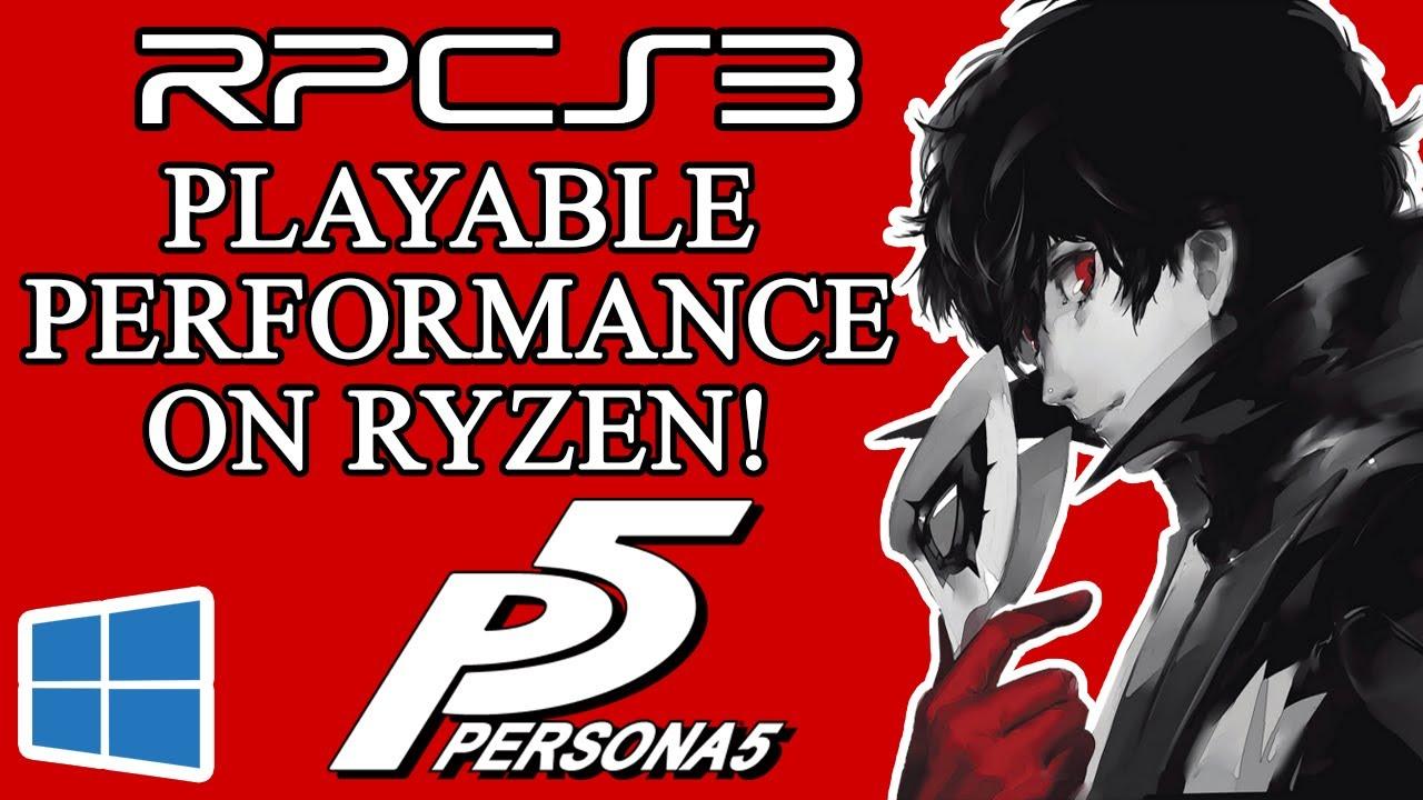 Persona 5 - RPCS3 0 0 5-7503   Ryzen 2600x   60 FPS Patch   Playable  performance on Ryzen?