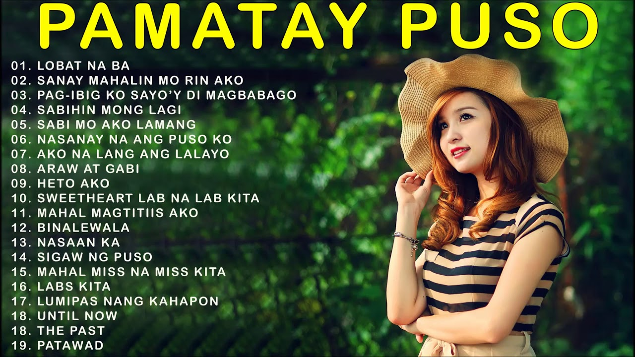 Opm Trending Pamatay Puso Tagalog Love Songs 2020 Pamatay Puso 2020 Hugot Pamatay Puso Songs Youtube