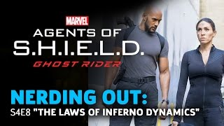 "Agents of Shield 408 ""The Laws of Inferno Dynamics"" - Nerding Out"
