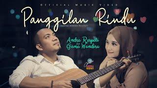 PANGGILAN RINDU - Andra Respati ft. Gisma Wandira (Official Music Video)