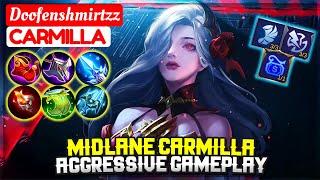 Midlane Carmilla Aggressive Gameplay [ Doofenshmirtzz Carmilla ] Mobile Legends