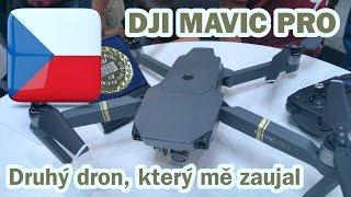 DJI Mavic Pro - Dron který mě zaujal