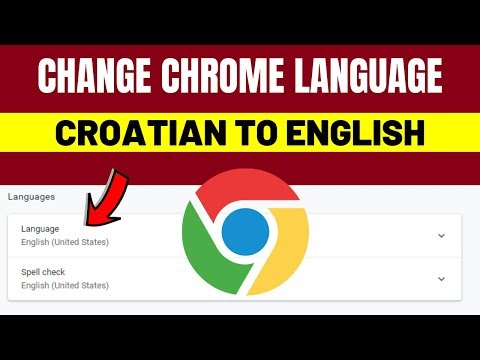 Change Chrome Language From Croatian To English 2019 | How to Change