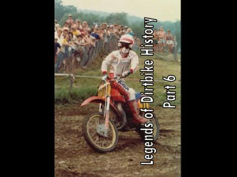 Legends Of Dirt Bike History Part 6 Youtube