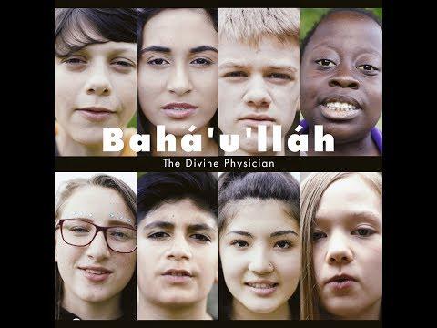 Bahá'u'lláh: The Divine Physician