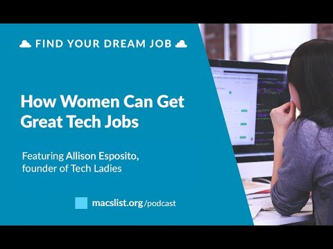 Ep. 070: How Women Can Get Great Tech Jobs, with Allison Esp