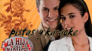 karaoke o pista ( original ) Y ANDALE ● LA HIJA DEL MARIACHI