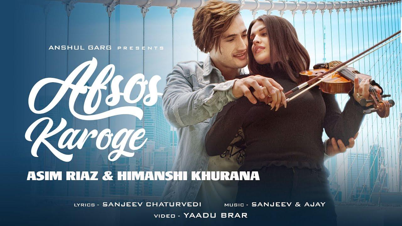 AFSOS KAROGE - Asim Riaz & Himanshi Khurana | Stebin Ben | latest Hindi Song 2020