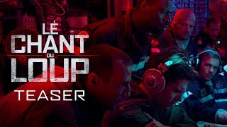 Le Chant du Loup - Teaser Officiel HD