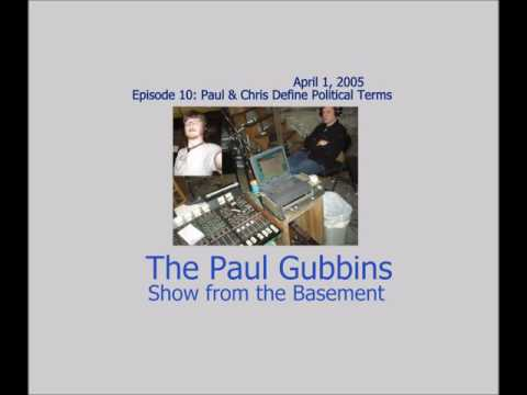 Episode 10: Paul & Chris Define Political Terms (April 1, 2005)