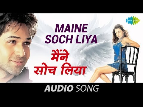 Maine Soch Liya - Udit Narayan & Shreya Ghoshal - Tumsa Nahin Dekha - A Love Story [2004]