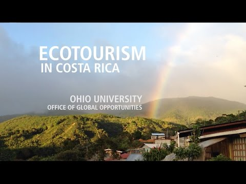 Ecotourism in Costa Rica : An Ohio University Program