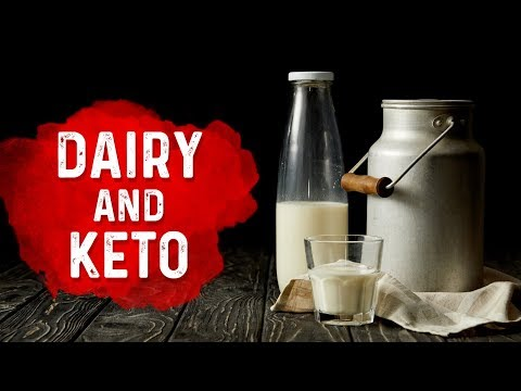 Should You Do Dairy (Milk Products) on the Ketogenic Diet?
