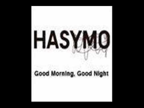 HASYMO - Good Morning, Good Night
