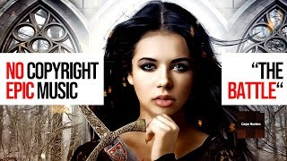 &quotThe Battle&quot FREE Epic Cinematic Music - No Copyright Music - Royalty Free To Use