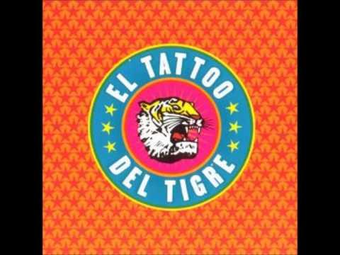 El Tattoo del Tigre   El Tattoo del Tigre