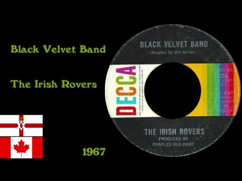 Black Velvet Band - The Irish Rovers