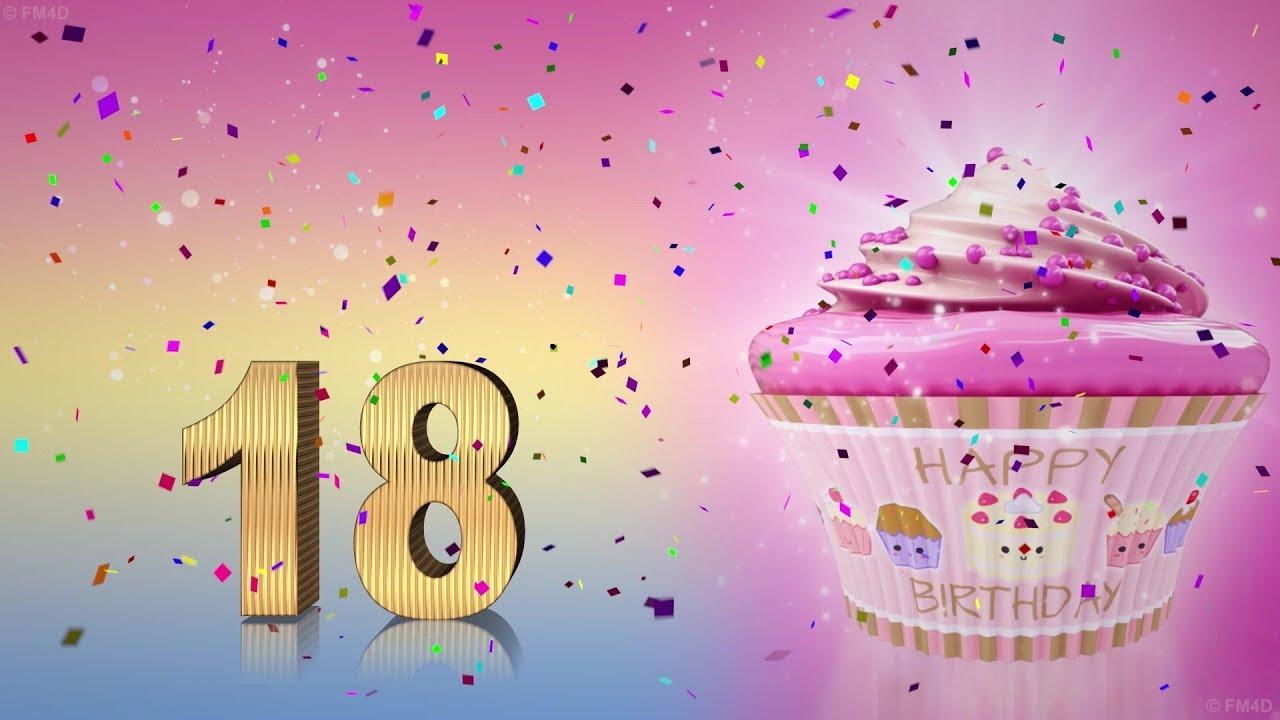Geburtstagswunsche zum 18 geburtstag madchen