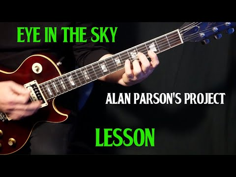 "how to play ""Eye In the Sky"" on guitar by the Alan Parsons Project 