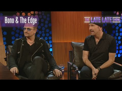 Bono and The Edge Interview and Performance | The Late Late Show