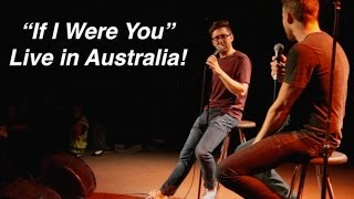 """If I Were You"" -- Australia Tour Video!"