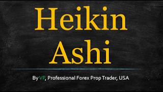 Heiken Ashi Trading Strategy - Forget What You've Heard