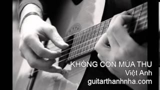 KHÔNG CÒN MÙA THU - Guitar Solo