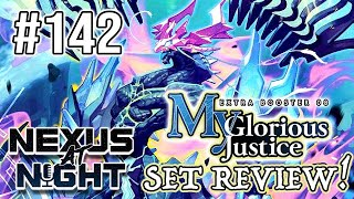 Nexus at Night Episode 142 My Glorious Justice Set Review