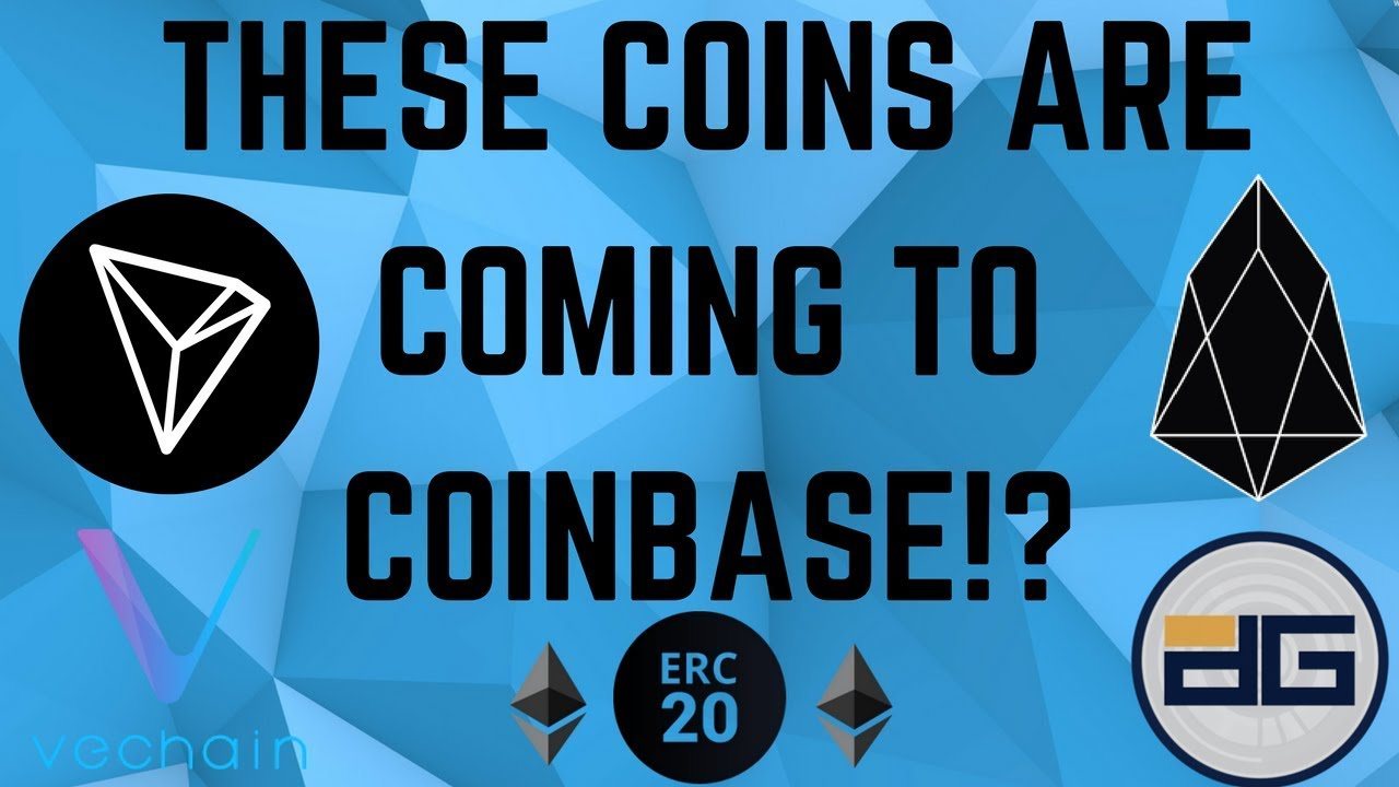 New Coins Getting ADDED TO COINBASE? EOS, TRX, and more?