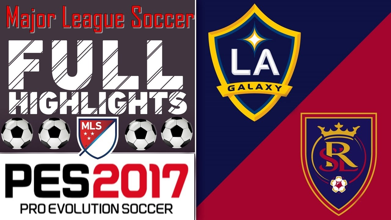 LA Galaxy vs Real Salt lake HIGHLIGHTS || Pes 2017 || Major League Soccer ||