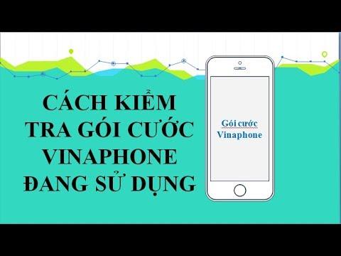 Cách kiểm tra gói cước VinaPhone đang dùng! Gói cước Vinaphone