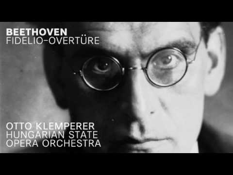 Beethoven - Fidelio, Op. 72: Overtüre