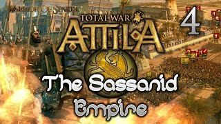 Total War: Attila - Gameplay ~ The Sassanid Empire Campaign #4 - Further West We Go!