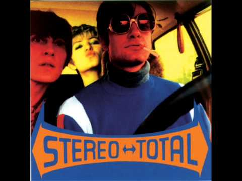 Stereo Total - Comme Un Garçon