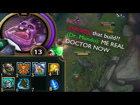 Dr Mundo but I actually try and heal my team because I am a doctor obviously lmaooo