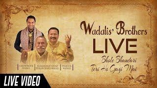 BHOLE BHANDARI TERI HO GAYI MAI   ll   WADALI BROTHERS   ll   COIMBATORE (TAMIL NADU)