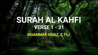 Beautiful Qur'an Recitation Surah Al Kahf | Muammar Hijaz
