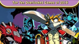 Top Ten Overlooked Games of 2016