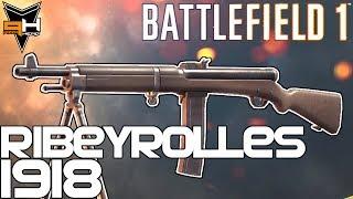 Ribeyrolles 1918 Cómo desbloquear y Reseña Battlefield 1 Guía de Armas ( PizzaHead )