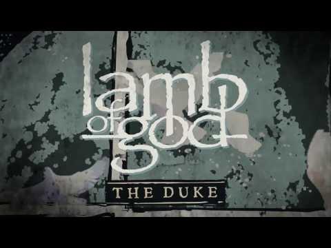 Lamb of God - The Duke (Official Audio)
