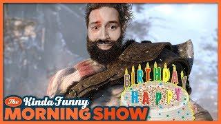 Happy Birthday Kevin! - The Kinda Funny Morning Show 05.24.18