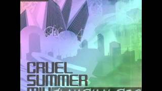 Ace Of Base - Cruel Summer (FlameMakers Remix)