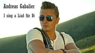 Andreas Gabalier - I sing a Liad für Di (Lyrics) | Musik aus Österreich mit Text