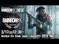 Rainbow Six Siege Japan League(PC) 2019 March(実況:ともぞう 解説:Okayama)