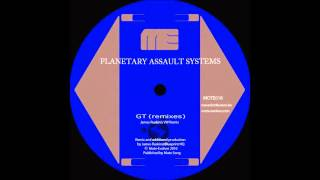 Planetary Assault Systems - GT (James Ruskin VW Remix)