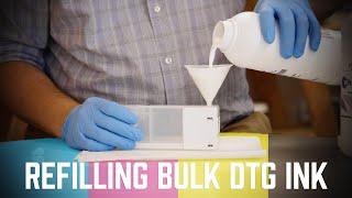 How to refill bulk DTG Ink